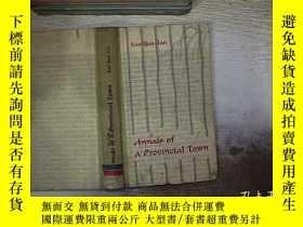 二手書博民逛書店ANNALS罕見OF A PROVINCIAL TOWN 省城誌Y261116