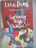 【書寶二手書T7/原文小說_DJR】Surviving High School_Pons, Lele/ De La Cruz, Melissa (CON)