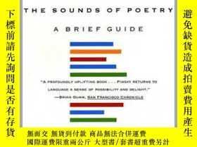 二手書博民逛書店The罕見Sounds of Poetry: A Brief GuideY352297 Pinsky, Rob