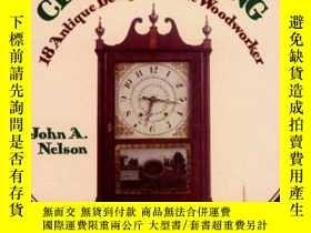 二手書博民逛書店Clockmaking:罕見18 Antique Designs for the Woodworker (Disc