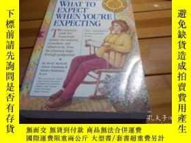 二手書博民逛書店WHAT罕見TO EXPECT WHEN YOU RE EXPE