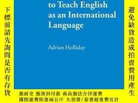 二手書博民逛書店The罕見Struggle To Teach English As An International Langua