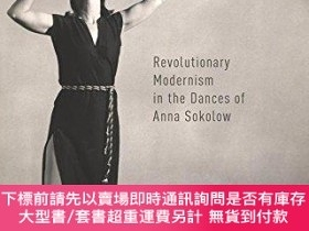 二手書博民逛書店Honest罕見Bodies: Revolutionary Modernism in the Dances of