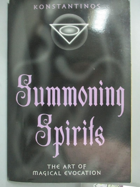 【書寶二手書T7/宗教_YHB】Summoning Spirits: The Art of Magical Evocat