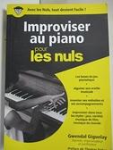 【書寶二手書T2/音樂_IVD】Improviser au piano pour les nuls_Gwendal Giguelay