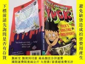 二手書博民逛書店Yuck s罕見Amazing Underpants: 惡心的內褲Y200392