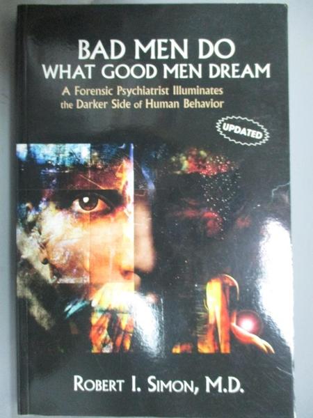 【書寶二手書T8/心理_EXJ】Bad Men Do what Good Men Dream: A Forensic P