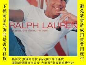 二手書博民逛書店英文原版罕見RALPH LAUREN: THE MAN, THE VISION,THE STYLE 拉夫·勞倫