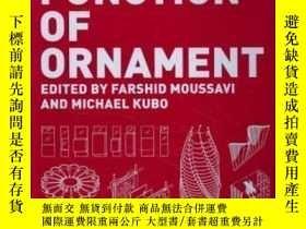 二手書博民逛書店The罕見Function Of Ornament-裝飾的作用Y436638 Farshid Moussavi