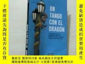 二手書博民逛書店UN罕見TANGO CON EL DRAGONY23625 詳見