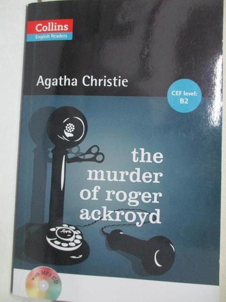【書寶二手書T1/語言學習_CAJ】Collins English Readers Level 4: Agatha Christie-The Murder of Roger Ackroyd_Agatha Ch