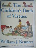 【書寶二手書T2/少年童書_XAQ】The Children's Book of Virtues