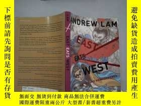 二手書博民逛書店ANDREW罕見LAM EAST EATS WESTY198833 ANDREW LAM EAST EATS