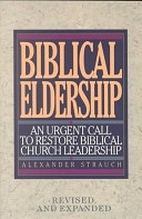二手書《Biblical Eldership: An Urgent Call to Restore Biblical Church Leadership》 R2Y ISBN:0936083115