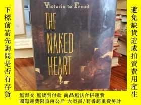 二手書博民逛書店Naked罕見Heart : The Bourgeois Exp