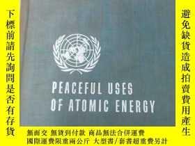 二手書博民逛書店英文版罕見PEACEFUL USES OF ATOMIC ENERCY 日內瓦和平利用原子能國際會議論文集 第8卷