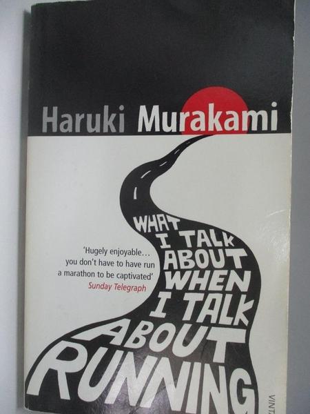 【書寶二手書T1/原文小說_AR2】What I Talk About When I Talk About Running_Haruki Murakami