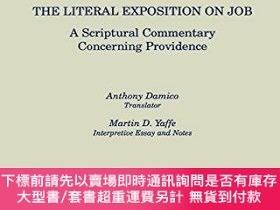 二手書博民逛書店The罕見Literal Exposition On JobY255174 Thomas Aquinas Ox