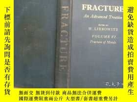 二手書博民逛書店FRACTURE罕見AN ADVANCED TREATISE第六