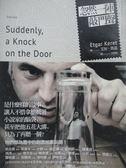 【書寶二手書T3/翻譯小說_OHR】忽然一陣敲門聲_艾加凱磊