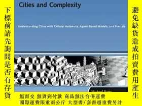 二手書博民逛書店Cities罕見And ComplexityY364682 Batty, Michael The Mit Pr