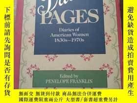 二手書博民逛書店Private罕見pages Diaries of American Women 1830s-1970sY75
