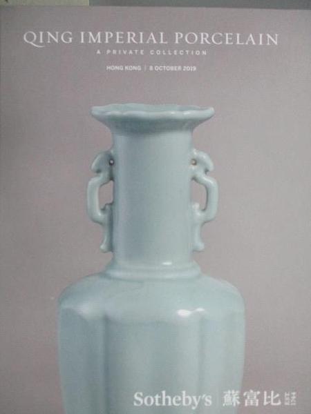 【書寶二手書T8/收藏_JPV】Sotheby s_Qing Imperial Porcelain_2019/10/8