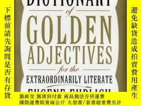 二手書博民逛書店The罕見Highly Selective Dictionary Of Golden AdjectivesY2