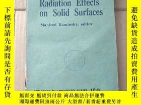 二手書博民逛書店radiation罕見effects on solid surfaces(P976)Y173412