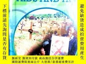 二手書博民逛書店*Aids罕見and HIV(艾滋病防護,英文原版) LJY3442 Katie Dicker The Ros