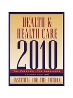 二手書博民逛書店《Health and Health Care 2010: The Forecast, the Challenge》 R2Y ISBN:078795974X