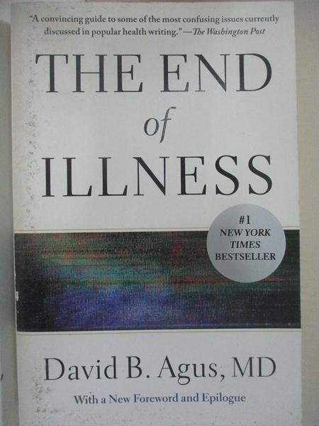 【書寶二手書T3/餐飲_B22】The End of Illness_Agus, David, M.D./ Loberg, Kristin (CON)