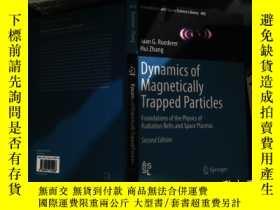 二手書博民逛書店Dynamics罕見of Magnetically Trapped ParticlesY167411 Juan