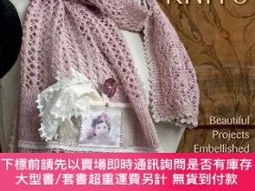 二手書博民逛書店Lovely罕見Lacy Knits: Beautiful Projects Embellished with R