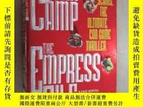 二手書博民逛書店外文書罕見THE EMPRESS FLLE JOHN CAMP 共291頁 小32開Y15969