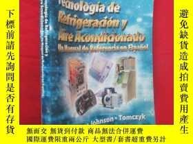 二手書博民逛書店Refrigeration罕見and Air Conditioning Technology ( 16開) 【詳見