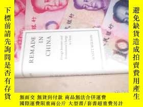 二手書博民逛書店Remade罕見in China: Foreign Invest