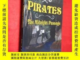 二手書博民逛書店PIRATES罕見The Midnight Passage (小