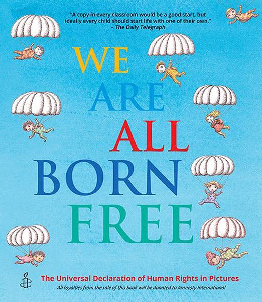 【麥克書店】WE ARE ALL BORN FREE世界人權宣言英文繪本 (插畫作家合集)
