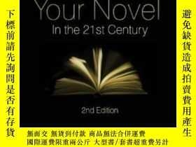 二手書博民逛書店Successfully罕見Marketing Your Novel In The 21st CenturyY