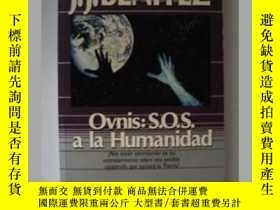 二手書博民逛書店原版西班牙文小說罕見Ovnis, S.o.s. a la Hum