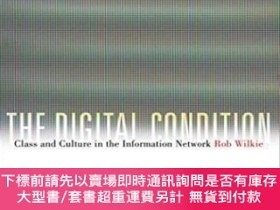 二手書博民逛書店The罕見Digital ConditionY464532 Rob Wilkie Fordham Univer