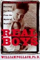 二手書博民逛書店《Real Boys: Rescuing Our Sons from the Myths of Boyhood》 R2Y ISBN:0805061835