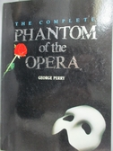【書寶二手書T4/藝術_YFY】The Complete Phantom of the Opera_PERRY, GEO