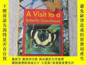 二手書博民逛書店A罕見Visit to a Butterfly Greenhou