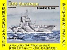 二手書博民逛書店USS罕見Saratoga Squadron at Sea-薩拉托加號中隊在海上Y414958 出版20