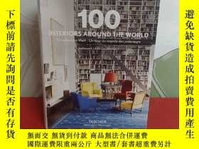 二手書博民逛書店100罕見Interiors Around the World ( 精裝)全球100家室內設計公司Y19542