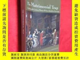 二手書博民逛書店The罕見Matrimonial Trap Eighteenth