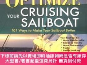 二手書博民逛書店Optimize罕見Your Cruising Sailboat : 101 Ways To Make Your