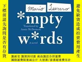 二手書博民逛書店Empty罕見WordsY255562 Mario Levrero Coffee House Press 出